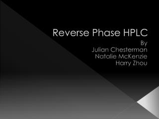 Reverse Phase HPLC