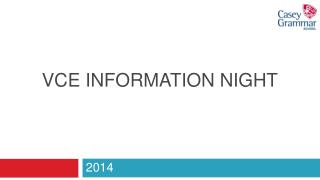 VCE INFORMATION NIGHT