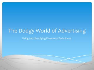 The Dodgy World of Advertising