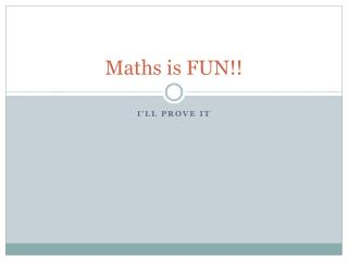 Maths is FUN!!