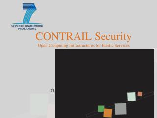 CONTRAIL Security Open Computing Infrastructures for Elastic Services