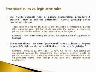 Procedural rules vs. legislative rules