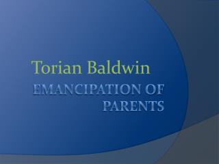 Emancipation of parents
