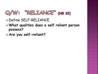 """Q/W:  """"Reliance """"  (NB 32)"""