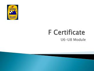 F Certificate