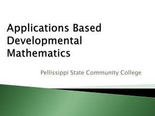 Applications Based Developmental Mathematics