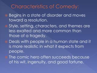 Characteristics of Comedy:
