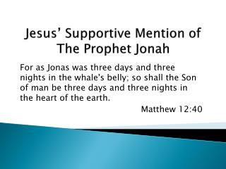 Jesus' Supportive Mention of The Prophet Jonah