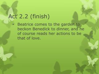 Act 2.2 (finish)