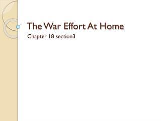 The War Effort At Home