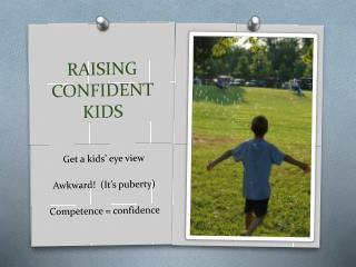 RAISING CONFIDENT KIDS