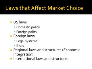 Laws that Affect Market Choice