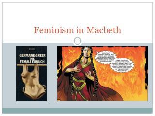 Feminism in Macbeth