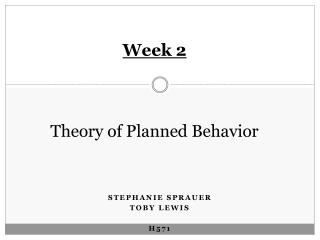 Week 2 Theory of Planned Behavior