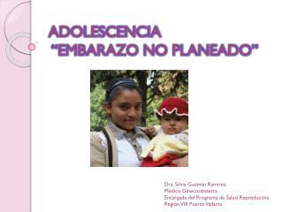 """ADOLESCENCIA   """"EMBARAZO NO PLANEADO"""""""