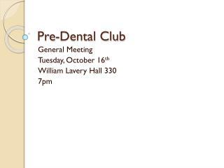 Pre-Dental Club