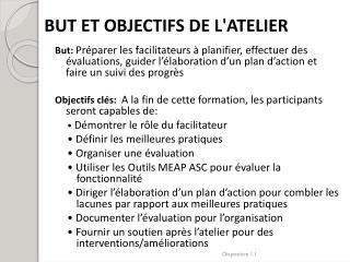 BUT ET OBJECTIFS DE L'ATELIER