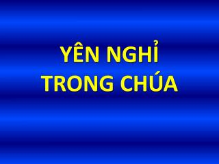 Y�N NGH?  TRONG CH�A