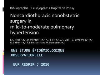 Une étude épidémiologique  observationelle Eur Respir  J 2010