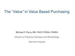 """The  """" Value""""  in Value Based Purchasing"""