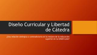 Diseño Curricular y Libertad de Cátedra
