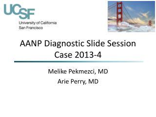 AANP Diagnostic Slide Session Case 2013-4