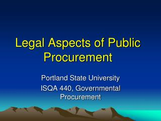 Legal Aspects of Public Procurement