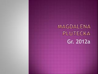 Magdalena  Plutecka