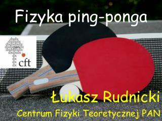 Fizyka ping-ponga