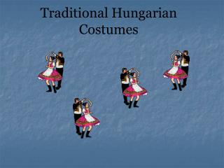 Traditional Hungarian Costumes