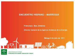 Francisco  Bas Jiménez Director General de la Agencia Andaluza de la Energía