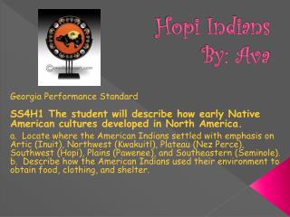 Hopi Indians By: Ava