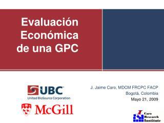 Evaluación Económica de una GPC