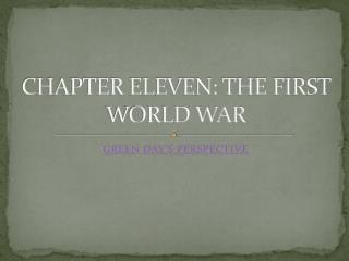 CHAPTER ELEVEN: THE FIRST WORLD WAR