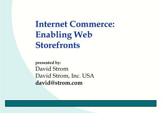 Internet Commerce: Enabling Web Storefronts