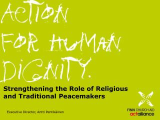 Strengthening the Role of Religious  and Traditional Peacemakers