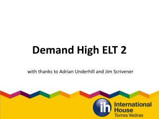 Demand High ELT 2