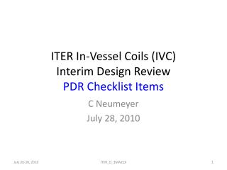 ITER In-Vessel Coils (IVC) Interim Design Review PDR Checklist Items