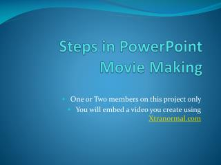 Steps in PowerPoint  Movie Making