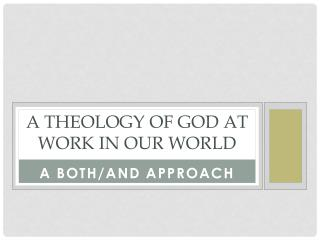 A Theology of God at work in our world