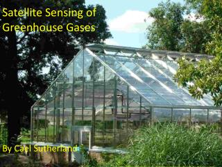 Satellite Sensing of Greenhouse Gases