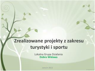Zrealizowane projekty z zakresu turystyki i sportu