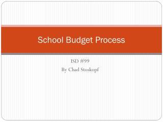 School Budget Process