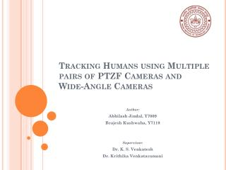 Tracking Humans using Multiple pairs of PTZF Cameras and Wide-Angle Cameras