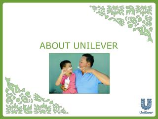 ABOUT UNILEVER