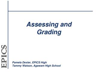 Assessing and Grading
