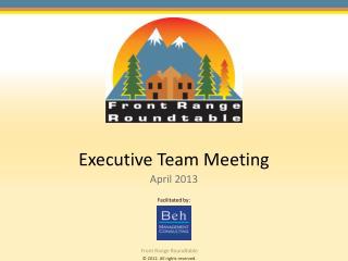 Executive Team Meeting