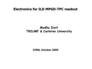 Electronics for ILD MPGD-TPC readout�