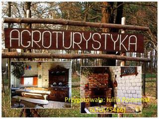 Przygotowa ła: Iuliia Posternak 6LTD(45486)