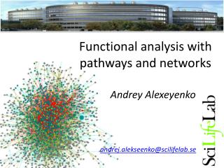Functional analysis with pathways and networks
